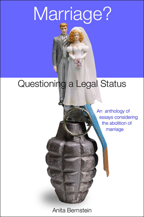 """Marriage? Questioning a Legal Status"" Book Design"
